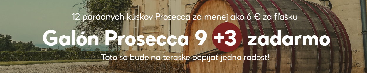 Galón Prosecca 9+3 zadarmo
